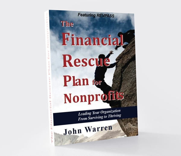 The Financial Rescue Plan For Nonprofits by John Warren